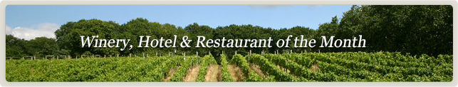 Winery, Hotel & Restaurant of the Month