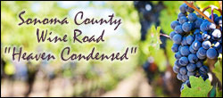 Sonoma County Wine Road – Heaven Condensed